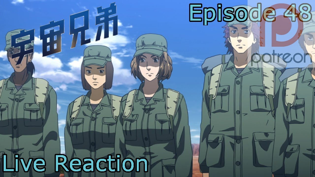 Reaction Commentary Uchuu Kyoudai Space Brothers Episode 48