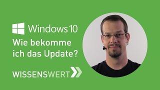 Windows 10: Wie bekomme ich das Update?   Fairrank TV - Wissenswert