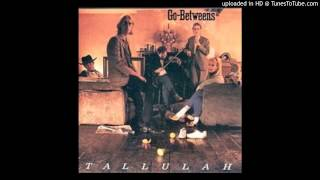 The Go-Betweens - Tallulah - 10 - Hope Then Strife