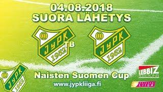 04.08.2018 JyPK TB - JyPK klo 18.00 Naisten Suomen Cup