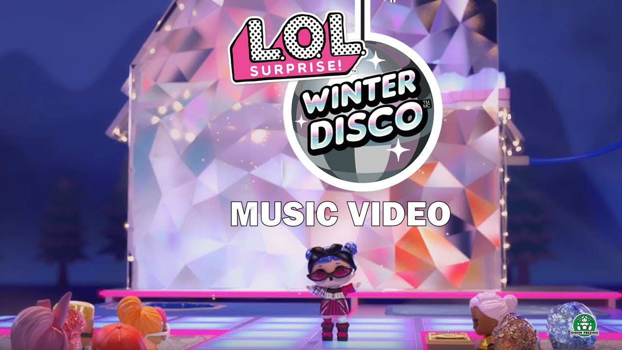 L.O.L Surprise / Winter Disco / Music Video / Giochi France