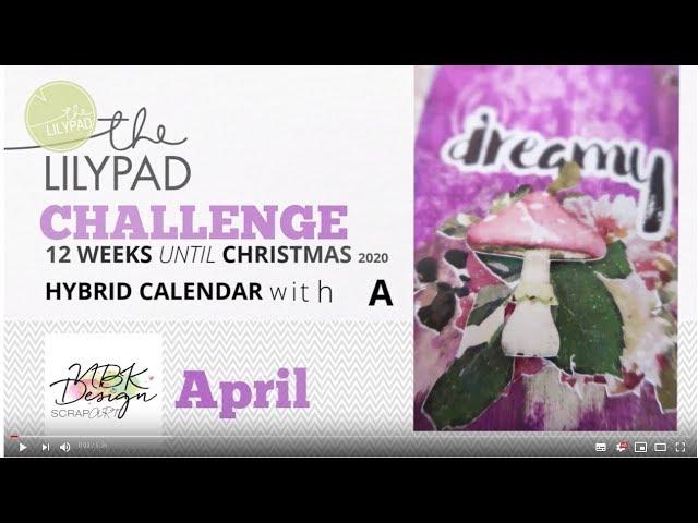 12 weeks until Christmas - April - Hybrid Calendar with Anika