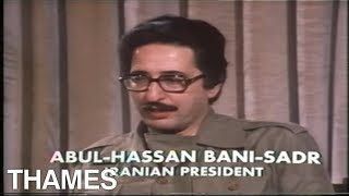 Iran | President Abulhassan Banisadr | Revolution at war | TV Eye | 1981