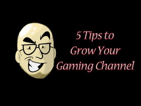 5 Tips For Growing Your YouTube Gaming Channel