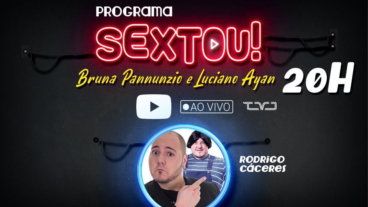 SEXTOU! - Com Bruna Pannunzio e Luciano Ayan - 03/07/2020