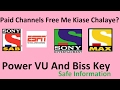 What is Power VU And Biss Key In Dth ? Safe information