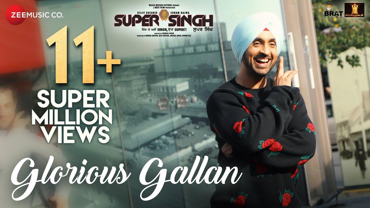 Download Glorious Gallan | Super Singh | Diljit Dosanjh & Sonam Bajwa | Jatinder Shah
