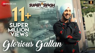 Glorious Gallan (Video Song) | Super Singh