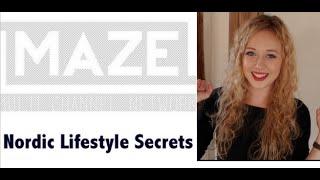 MAZE & Nordic Lifestyle Secrets Er I Luften! Thumbnail
