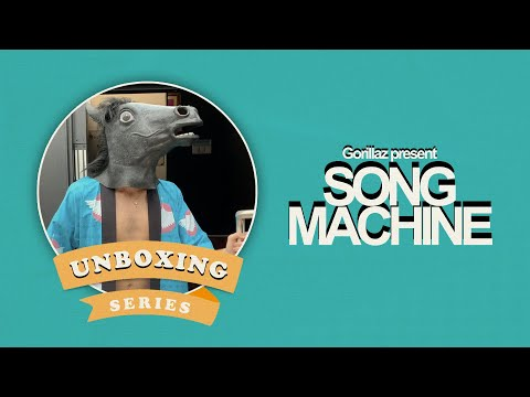 Gorillaz presents a Song Machine Unboxing 🐴
