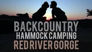 Backpack Hammock Camping | Red River Gorge, Kentucky
