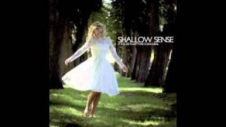Shallow Sense - The Sky Is Ours