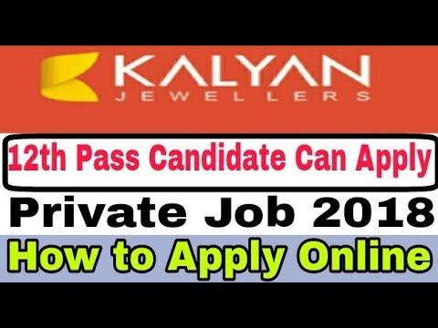 Jobs in Kalyan Jewellers II Private Job 2018 II How to Apply Online