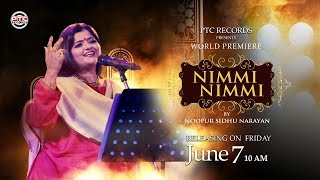 Nimmi Nimmi   Noopur Sidhu Narayan   Promo   PTC Studio   PTC Records