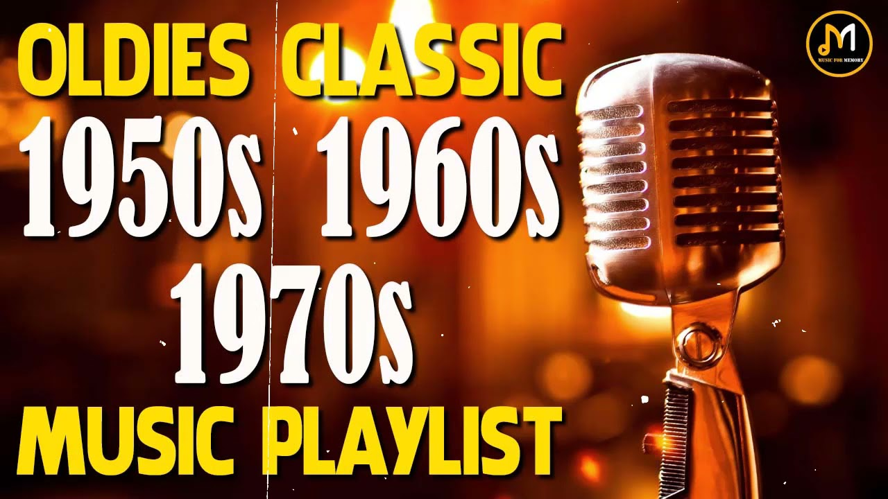 Download Greatest Hits Of 50s 60s And 70s - Old School Music Hits - The Best Oldies Songs Of All Time