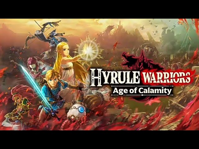 Hyrule Warriors Age Of Calamity Youtube