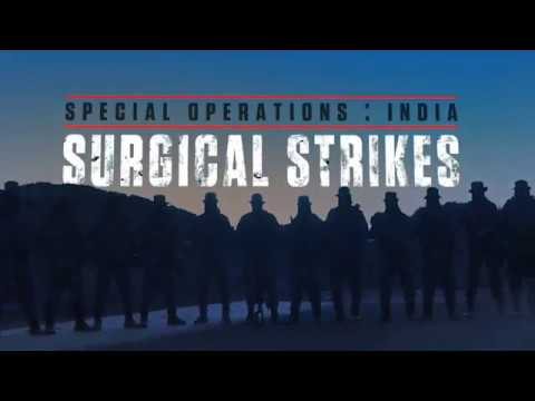 Special operations India : Surgical strikes - History Channel
