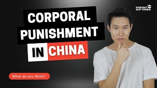 The Dark Side of Corporal Punishment - Chinese Student Took Suicide