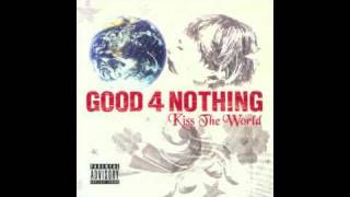 GOOD4NOTHING - Change The World