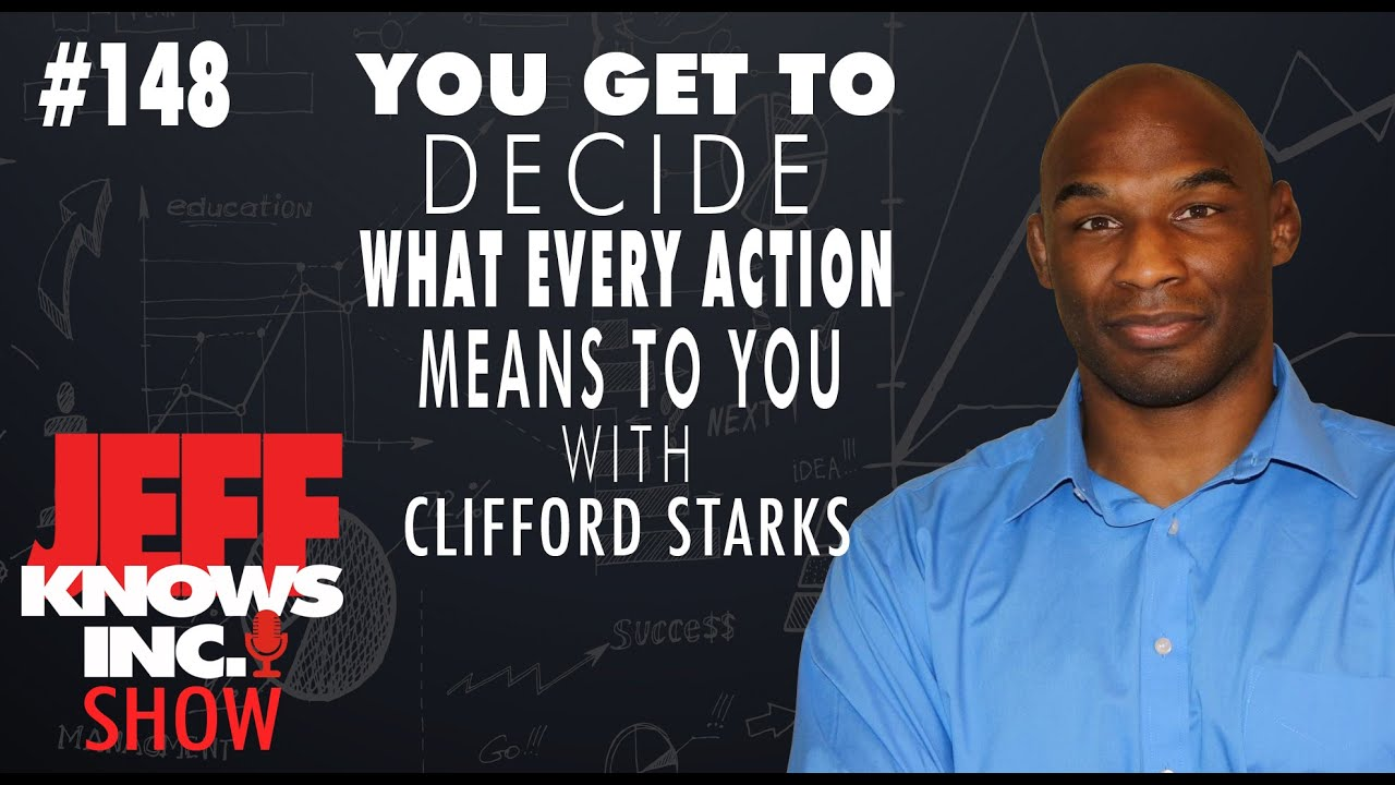 Download You Get to Decide What Ever Action Means To You   Clifford Starks & Jeff Lopes