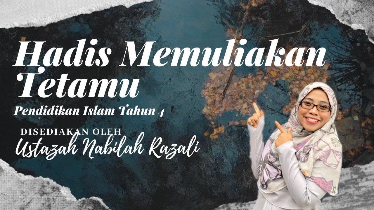 PENDIDIKAN ISLAM TAHUN 4 | HADIS MEMULIAKAN TETAMU