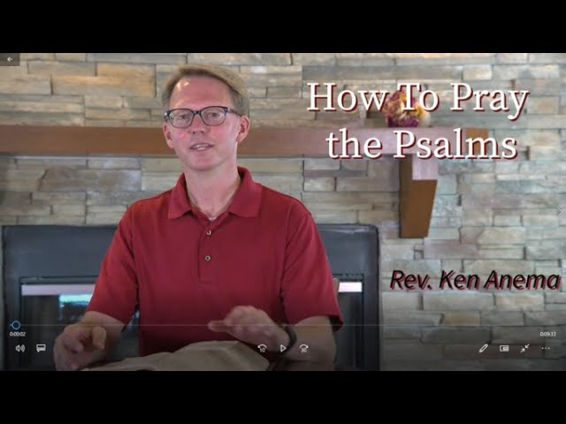 How To Pray The Psalms