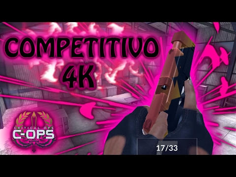 CRITICAL OPS - COMPETITIVO 4K !!