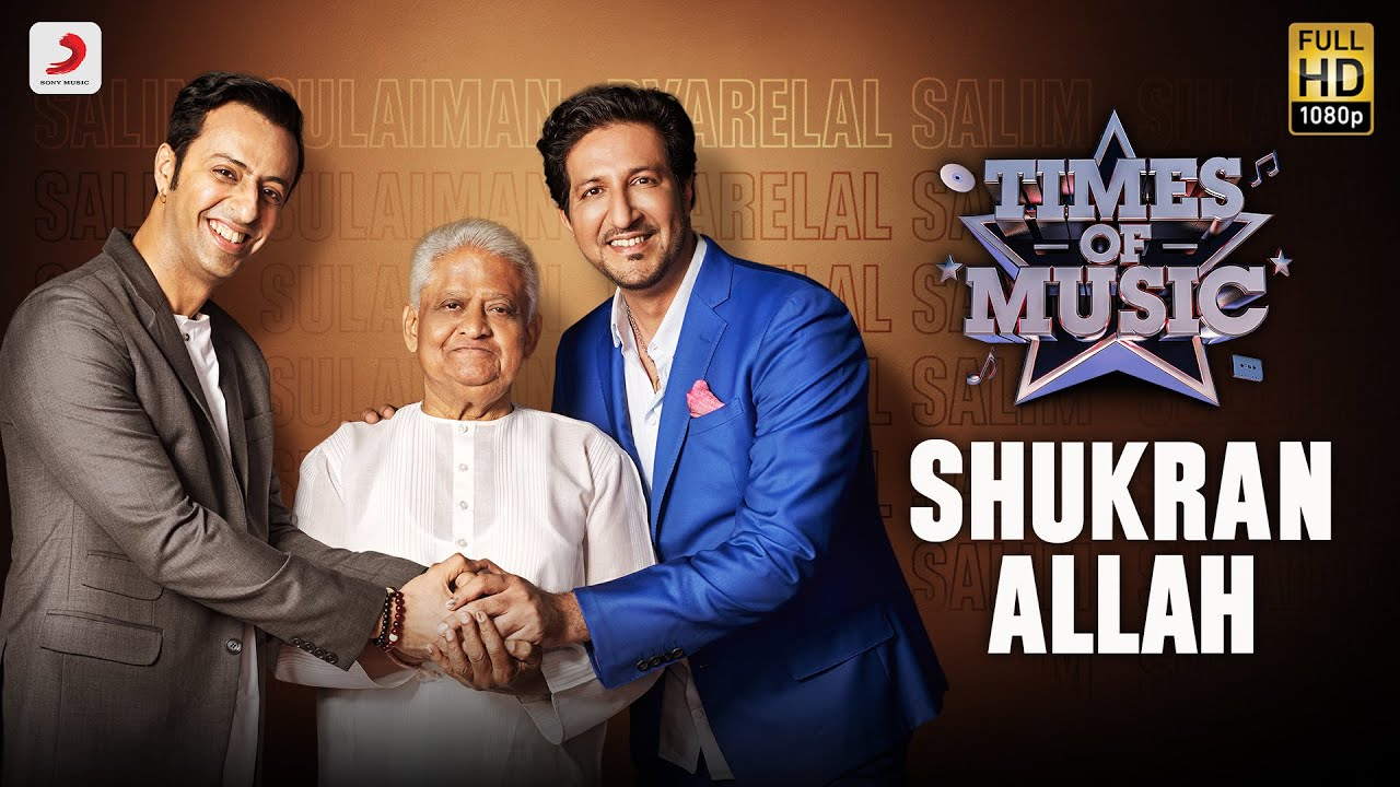 Shukran Allah - Times Of Music | Abhay Jodhpurkar | Salim-Sulaiman | Pyarelal