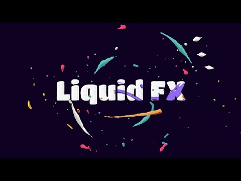 Liquid FX Animation Pack — After Effects project | Videohive template