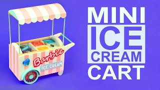 DIY Miniature Ice Cream Cart shop for Barbie doll