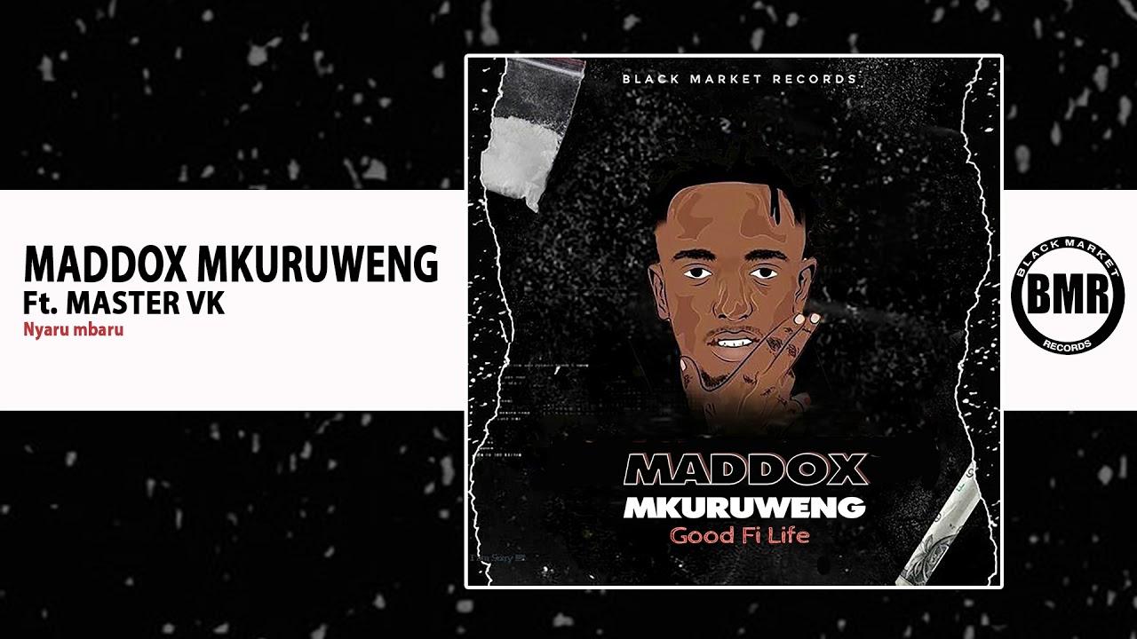 Download Maddox Mkuruweng ft. Master Vk | Nyaru Mbaru | Official Audio