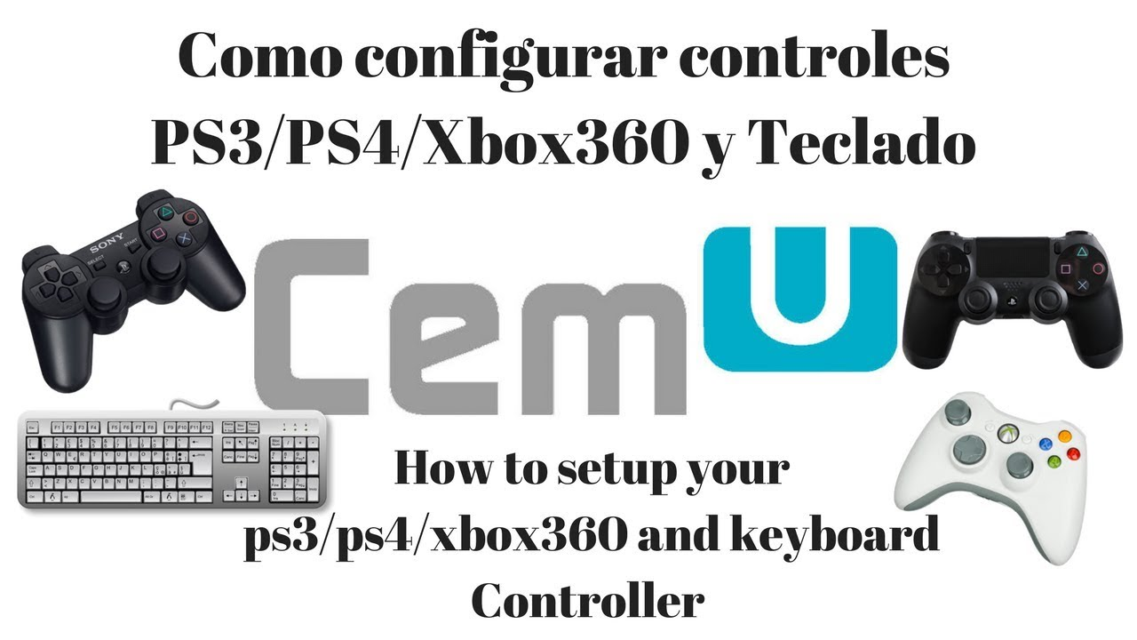 Como configurar cemu control ps4|ps3|Xbox360 y teclado | How to setup cemu  controller