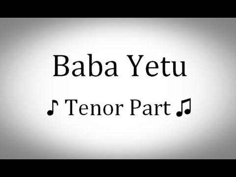 Tenor - Baba Yetu