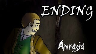 [FINAL] Amnesia The Dark Descent - Ending / Credits! - Let's Play! Gameplay Walkthrough (PC)