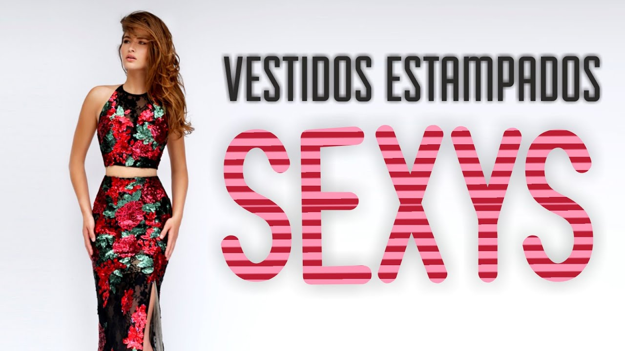 Vestidos Estampados Súper SEXYS!! - YouTube