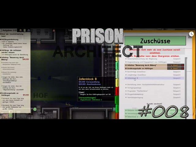 Let's Play Prison Architect | Mehr Geld durch Zuschüsse | Folge #008