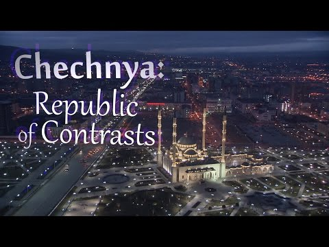 Chechnya: Republic of Contrasts. High fashion, celebrity parties & Sharia law