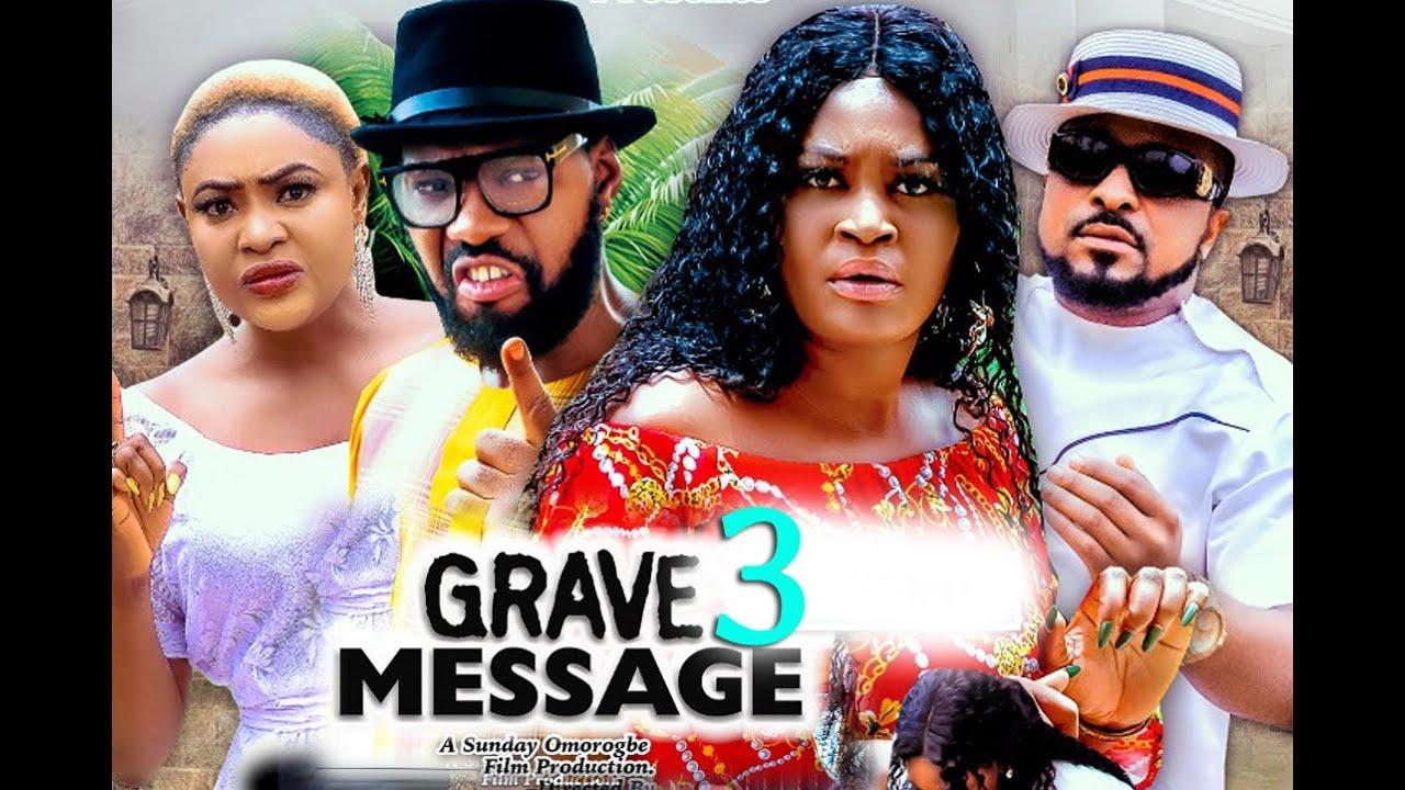 Download GRAVE MESSAGE SEASON 3 (New Hit) CHIZZY ALICHI 2021 Latest Nigerian Nollywood Movie