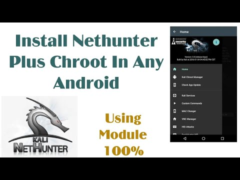 How to Install Kali Nethunter Plus Chroot in Any Android 100% Hacking  Program