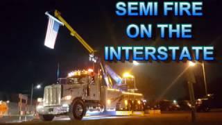 SEMI FIRE ON INTERSTATE