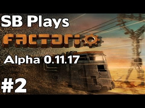 Early Game Copper and Iron Smelting - SB Plays Factorio .11.17 - ep2