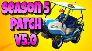 NEW MAP, SHOTGUN NERF & KARTS | FORTNITE SEASON 5 v5.0 PATCH NOTES