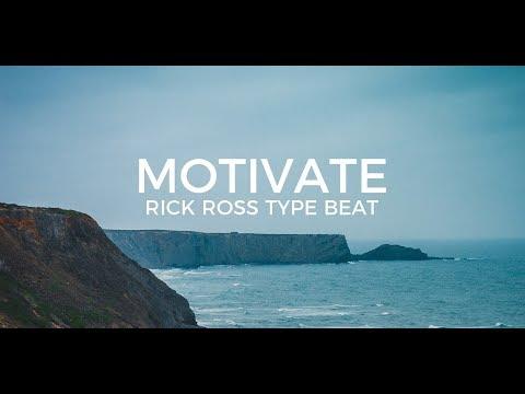 "Rick Ross type beat ""Motivate""    Free Type Beat 2019"