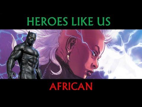 Heroes Like Us: African
