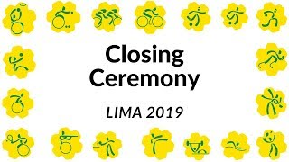 Closing Ceremony |  Parapan American Games | Lima 2019