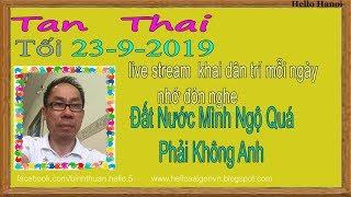 Tan Thai Truc Tiep(Tối Ngày 23-9-2019