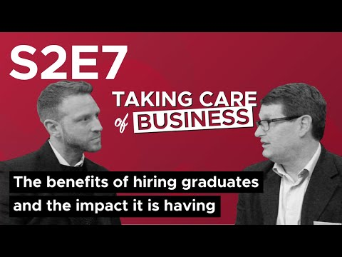 The benefits of hiring graduates and the impact it is having