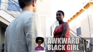 "AWKWARD Black Girl | ""The Date"" [S. 1, Ep. 7]"