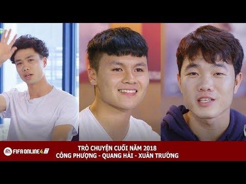 Buổi trò chuyện cuối năm cùng Quang Hải, Công Phượng, Xuân Trường - FIFA Online 4