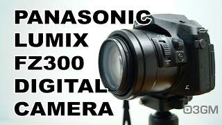 #1752 - Panasonic Lumix DMC-FZ300 Digital Camera Video Review